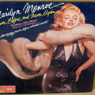 Marilyn Monroe - Never Before And Never Again (LP, Comp, RE)