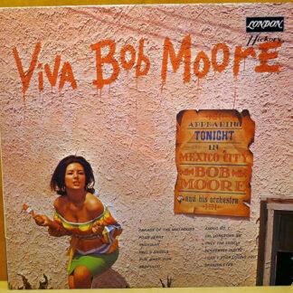 Bob Moore And His Orchestra - Viva Bob Moore (LP, Album, RE)