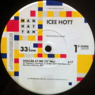 "Icee Hott - Hollar At Me (12"")"