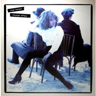 Tina Turner - Foreign Affair (LP, Album, Gat)