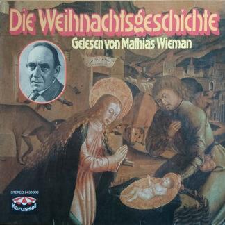 Mathias Wieman - Die Weihnachtsgeschichte (LP, Album, RE)