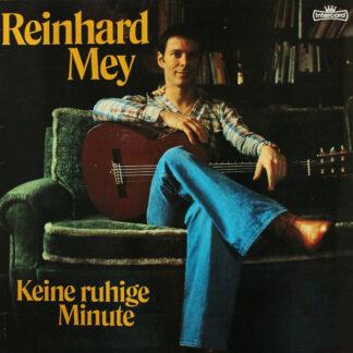 Reinhard Mey - Keine Ruhige Minute (LP, Album, Gat)