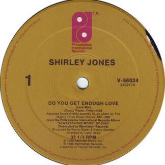 "Shirley Jones - Do You Get Enough Love (12"")"