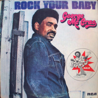 George Mc Crae* - Rock Your Baby (LP, Album)