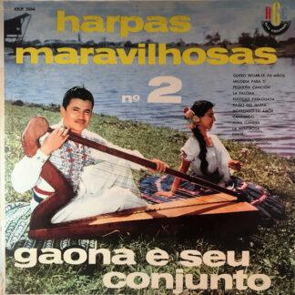 Gaona E Seu Conjunto* - Harpas Maravilhosas No. 2 (LP, Album)