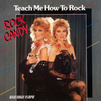 Rock Candy - Teach Me How To Rock (12