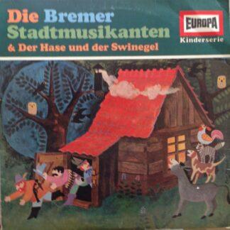 Gebrüder Grimm / Hans Christian Andersen - Die Bremer Stadtmusikanten & Der Hase Und Der Swinegel (LP, RE)