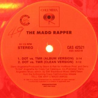 The Madd Rapper* - You're All Alone / DOT Vs. TMR (12