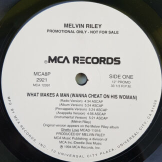 "Melvin Riley - What Makes A Man (Wanna Cheat On His Woman) (12"", Promo)"