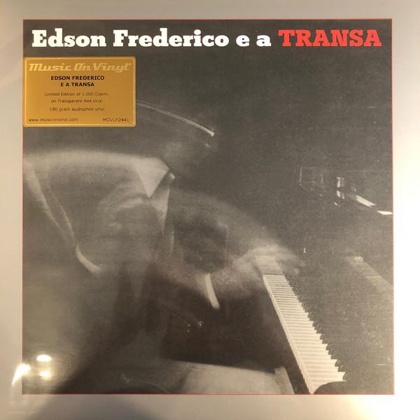 Edson Frederico – Edson Frederico E A Transa (LP, Album, Ltd, Num, RE, Tra)