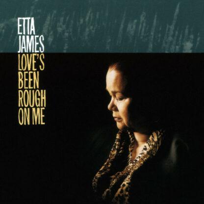 Etta James - Love's Been Rough On Me (LP, RE)