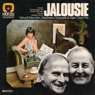 Yehudi Menuhin, Stephane Grappelli* & Alan Clare-Trio* - Jalousie (LP, Album)
