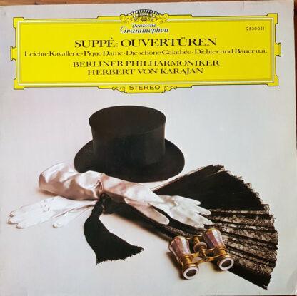 Suppé*, Berliner Philharmoniker, Herbert von Karajan - Ouvertüren - Leichte Kavallerie • Pique Dame • Die Schöne Galathée • Dichter Und Bauer U.A. (LP, Comp, RE)