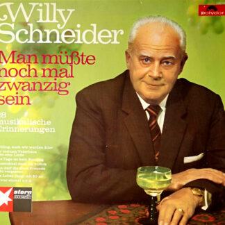 Willy Schneider - Man Müßte Nochmal Zwanzig Sein - 28 Musikalische Erinnerungen (LP, Comp, P/Mixed)