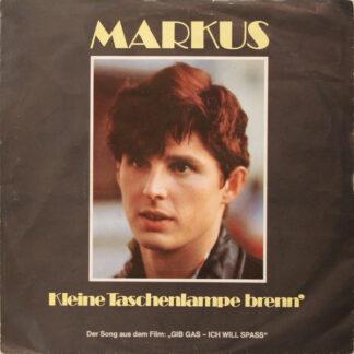 """Markus (6) - Kleine Taschenlampe Brenn' (7"""", Single)"""