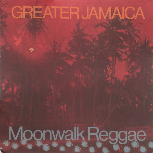 TOMMY McCOOK AND THE SUPERSONICS GREATER JAMAICA MOONWALK REGGAE