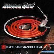 Status Quo - If You Can't Stand The Heat (LP, Album, Gat)