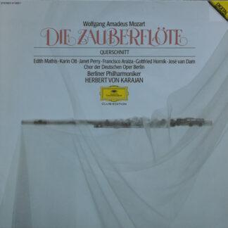 Wolfgang Amadeus Mozart, Chor der Deutschen Oper Berlin, Berliner Philharmoniker, Herbert Von Karajan - Die Zauberflöte (Querschnitt) (LP, Club)