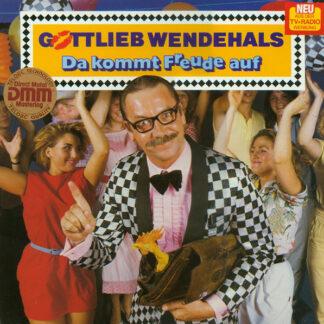 Gottlieb Wendehals - Da Kommt Freude Auf (LP, Album)