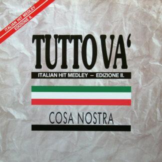 Cosa Nostra (5) - Tutto Va' (Italian Hit Medley - Edizione II.) (12