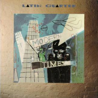 Latin Quarter - Modern Times (LP, Album)