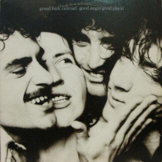 Grand Funk Railroad - Good Singin' Good Playin' (LP, Album, Pin)