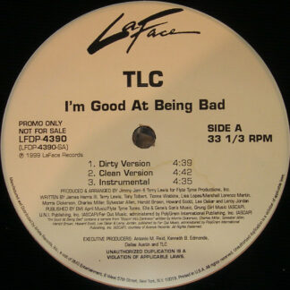 TLC - I'm Good At Being Bad (12