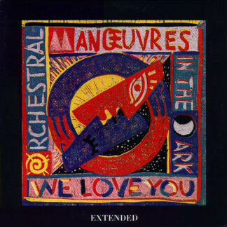 """Orchestral Manœuvres In The Dark* - We Love You (Extended) (12"""", Single, Promo)"""