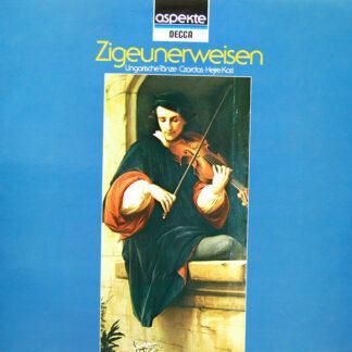 Various - Zigeunerweisen Ungarische Tänze - Czardas - Hejre Kati (LP, Comp)