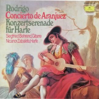 Rodrigo*, Siegfried Behrend, Nicanor Zabaleta - Concierto De Aranjuez / Konzertserenade Für Harfe (LP, Album, RE)
