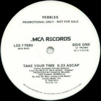 Pebbles - Take Your Time (12