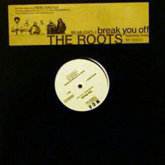 The Roots - Break You Off (12