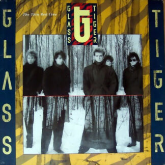 Glass Tiger - The Thin Red Line (LP, Album)