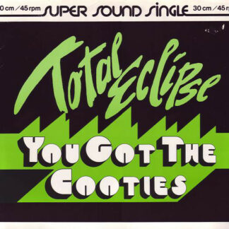 """Total Eclipse (6) - You Got The Cooties (12"""", Maxi)"""