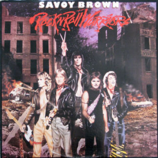Savoy Brown - Rock 'N' Roll Warriors (LP, Album)