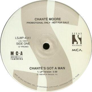 """Chanté Moore - Chante's Got A Man (12"""", Promo)"""