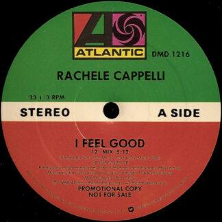 "Rachele Cappelli - I Feel Good (12"", Promo, AR )"