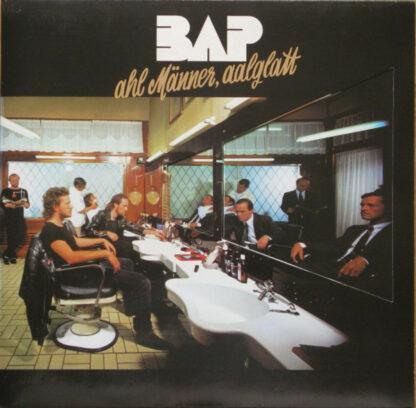 BAP - Ahl Männer, Aalglatt (LP, Album)