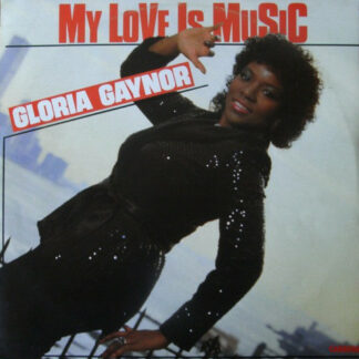 "Gloria Gaynor - My Love Is Music (12"", Maxi)"
