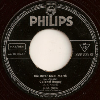 "Mitch Miller Und Sein Orchester* - The River Kwai March / Colonel Bogey / Hey Little Baby (7"", Single, Mono)"