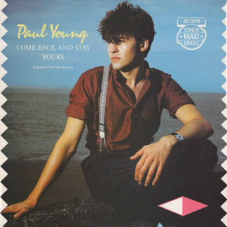 """Paul Young - Come Back And Stay (Extended Club Mix Versions) (12"""", Maxi)"""