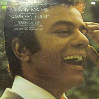 """Johnny Mathis - Love Theme From """"Romeo And Juliet"""" (A Time For Us) (LP, Album, Ter)"""