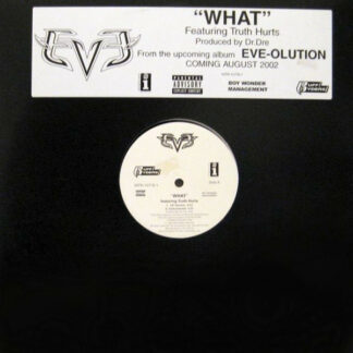 "Eve (2) Featuring Truth Hurts - What (12"", Promo)"