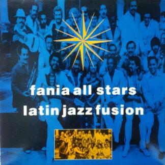 Fania All Stars - Latin Jazz Fusion (LP, Comp)