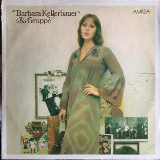Barbara Kellerbauer & Gruppe - Barbara Kellerbauer & Gruppe (LP, Album, RP, Sma)