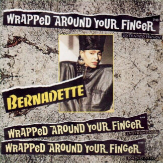 """Bernadette (14) - Wrapped Around Your Finger (12"""", Maxi)"""