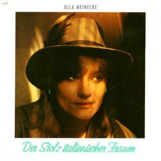 Ulla Meinecke - Der Stolz Italienischer Frauen (LP, Album)