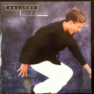 """Breathe (3) - Say A Prayer (12"""")"""