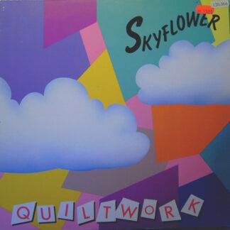 Skyflower - Quiltwork (LP, Album)