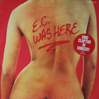 Eric Clapton - E.C. Was Here (LP, Album, RE)